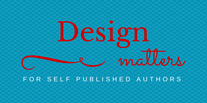 Why Book Design Matters for Self Published Authors