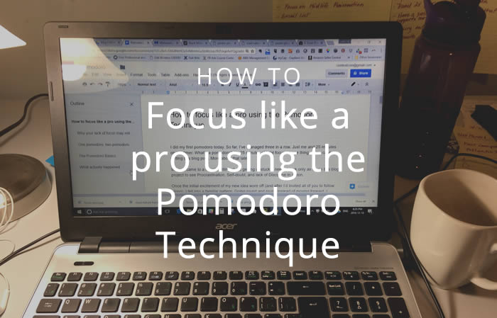 How to focus like a pro using the Pomodoro Technique